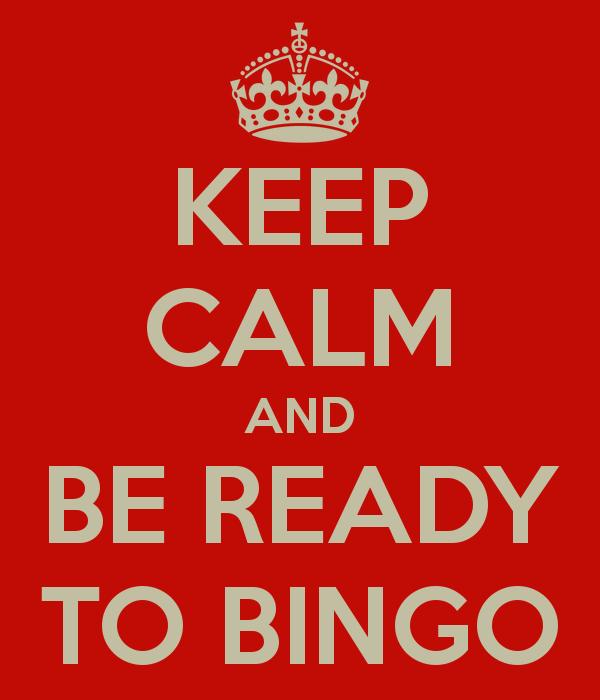 keep-calm-and-be-ready-to-bingo